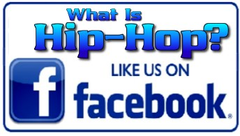 "Follow ""What Is Hip Hop?"" on Facebook"
